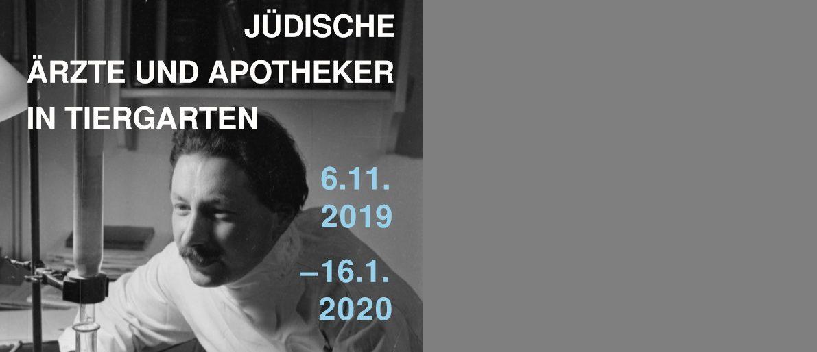 """Permalink auf:Ausstellung """"Jüdische Ärzte und Apotheker in Tiergarten"""""""