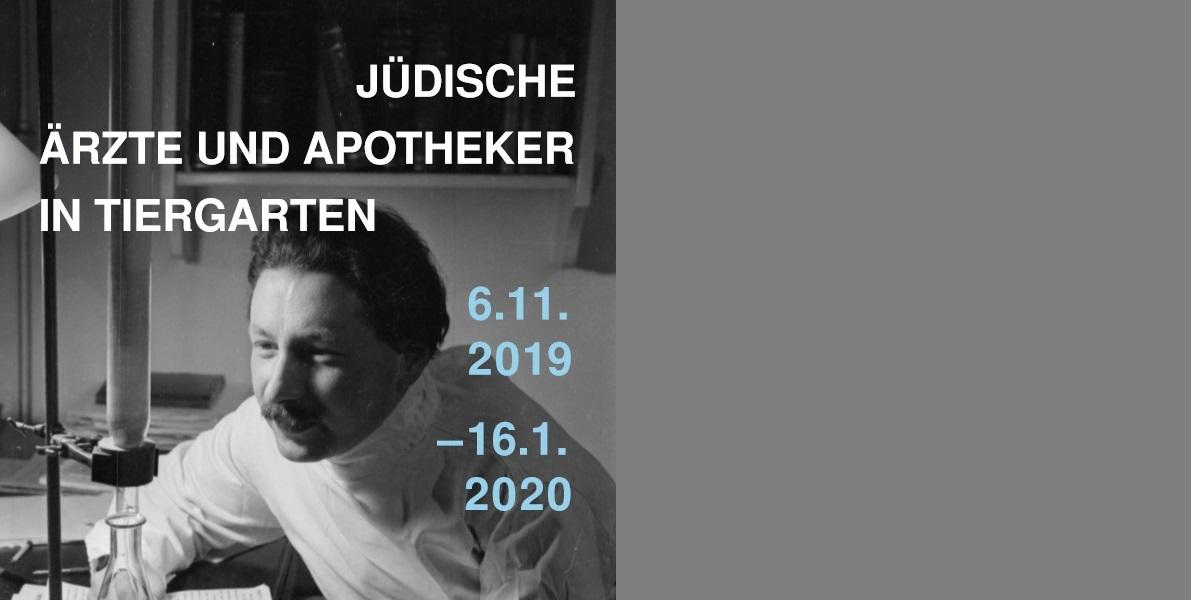 """Ausstellung """"Jüdische Ärzte Und Apotheker In Tiergarten"""
